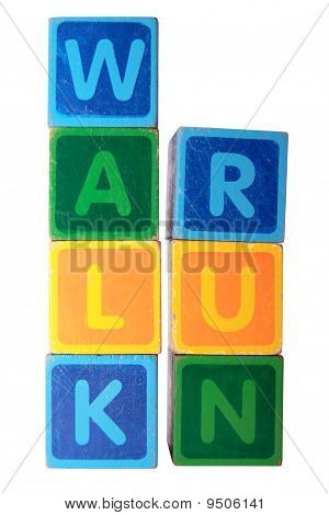 Walk Before Run In Toy Block Letters