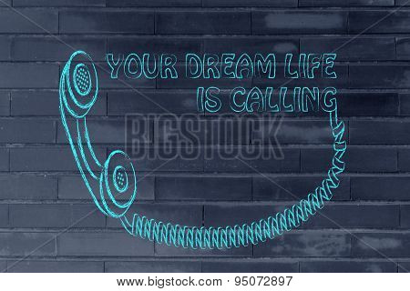 Answer, Your Dream Life Is Calling