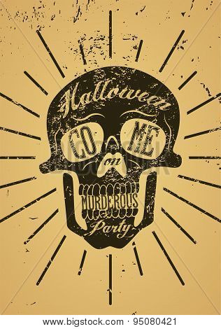 Typographic retro grunge Halloween poster with scull. Vector illustration.