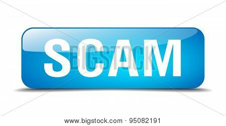 Scam Blue Square 3D Realistic Isolated Web Button
