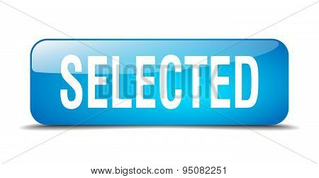 Selected Blue Square 3D Realistic Isolated Web Button