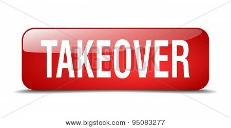 Takeover Red Square 3D Realistic Isolated Web Button