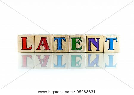 Latent