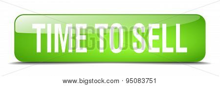 Time To Sell Green Square 3D Realistic Isolated Web Button
