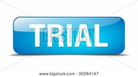 Trial Blue Square 3D Realistic Isolated Web Button