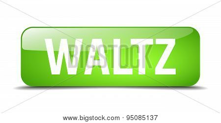 Waltz Green Square 3D Realistic Isolated Web Button