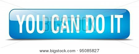 You Can Do It Blue Square 3D Realistic Isolated Web Button