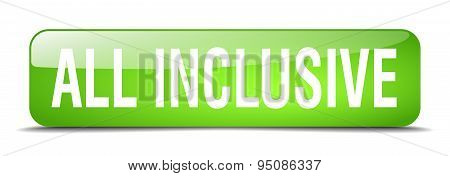 All Inclusive Green Square 3D Realistic Isolated Web Button