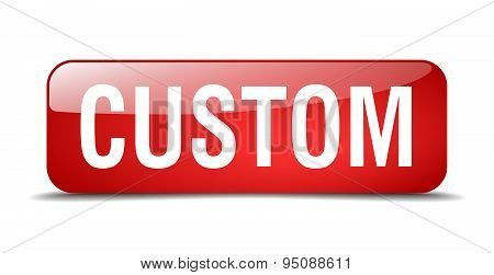 Custom Red Square 3D Realistic Isolated Web Button