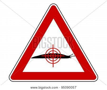 Aim At Slugs Warning Sign