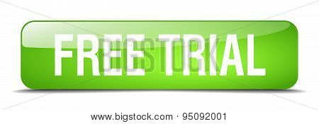 Free Trial Green Square 3D Realistic Isolated Web Button