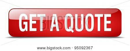 Get A Quote Red Square 3D Realistic Isolated Web Button