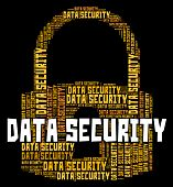 picture of security  - Data Security Representing Forbidden Password And Secure - JPG