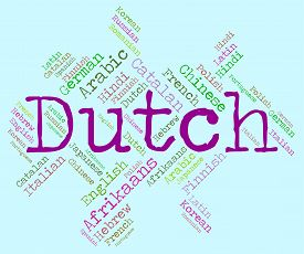 stock photo of dialect  - Dutch Language Representing Translator Dialect And Netherlands - JPG