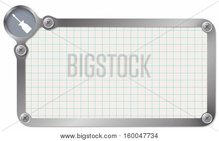 Metal frame for your text with graph paper and screwdriver