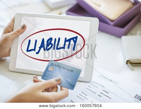 Liability Reliable Respectable Trustworthy Concept