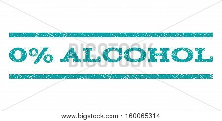 0 Percent Alcohol watermark stamp. Text caption between horizontal parallel lines with grunge design style. Rubber seal cyan stamp with unclean texture. Vector ink imprint on a white background.