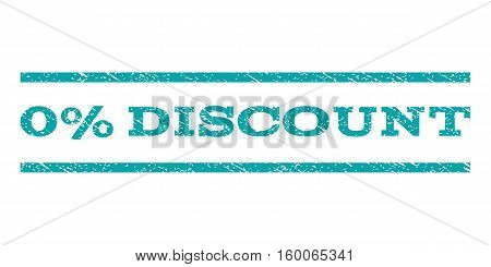 0 Percent Discount watermark stamp. Text caption between horizontal parallel lines with grunge design style. Rubber seal cyan stamp with scratched texture. Vector ink imprint on a white background.