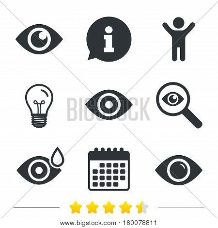 Eye icons. Water drops in the eye symbols. Red eye effect signs. Information, light bulb and calendar icons. Investigate magnifier. Vector