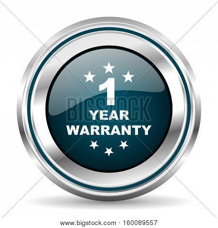 One year warranty vector icon. Chrome border round web button. Silver metallic pushbutton.