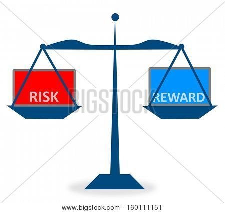 Weighting the risk and reward