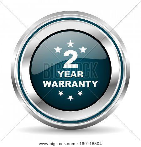 2 year warranty vector icon. Chrome border round web button. Silver metallic pushbutton.