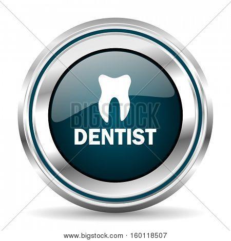 Dentist vector icon. Chrome border round web button. Silver metallic pushbutton.