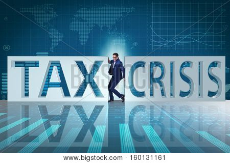 Businessman in tax and crisis concept