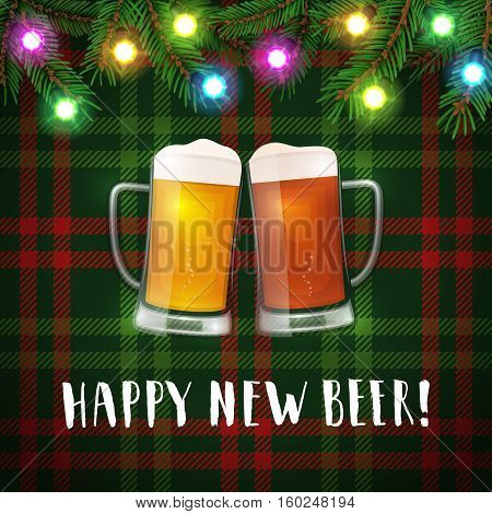 Happy new beer mugs poster. Vector greeting card with two mugs of beer, spruce branches, and christmas garlands. Hand drawn lettering label. Red and green checked background