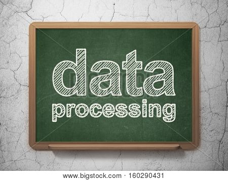 Data concept: text Data Processing on Green chalkboard on grunge wall background, 3D rendering