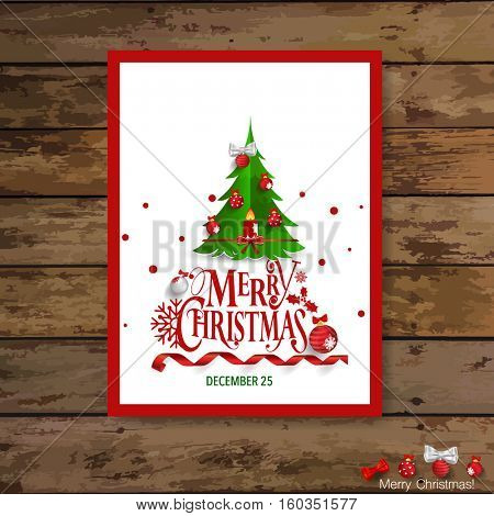 Christmas Greeting Card with Christmas tree and decorations . Vector illustration.