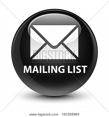 Mailing List Glassy Black Round Button