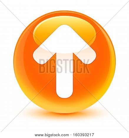 Upload Arrow Icon Glassy Orange Round Button
