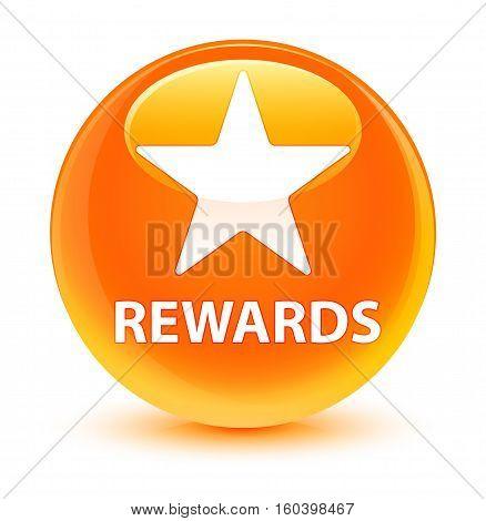 Rewards (star Icon) Glassy Orange Round Button