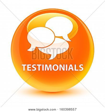Testimonials (comments Icon) Glassy Orange Round Button