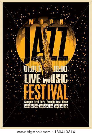 Poster with a saxophone for jazz festivals with live music on background of the moon in star space