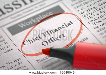 Newspaper with Small Ads of Job Search Chief Financial Officer. Blurred Image. Selective focus. Job Seeking Concept. 3D Render.