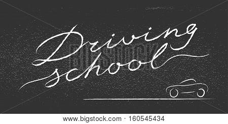 Driving school vector logo sign symbol emblem. Blackboard with lettering design element concept illustration for driving lessons
