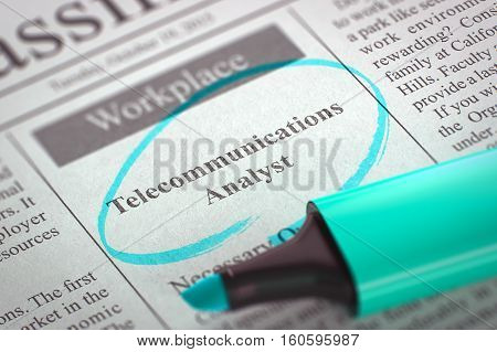 A Newspaper Column in the Classifieds with the Jobs Section Vacancy of Telecommunications Analyst, Circled with a Azure Marker. Blurred Image with Selective focus. Job Seeking Concept. 3D Render.