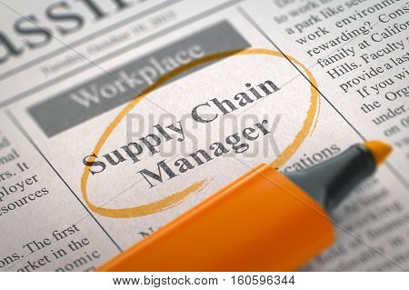 Supply Chain Manager - Classified Advertisement of Hiring in Newspaper, Circled with a Orange Marker. Blurred Image. Selective focus. Job Search Concept. 3D Rendering.