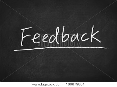 feedback concept word text on blackboard background