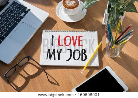 Good Job Assistant I Love My Job ,  I Love My Job On  Note , Businessman And Businesswoman Say L Lov
