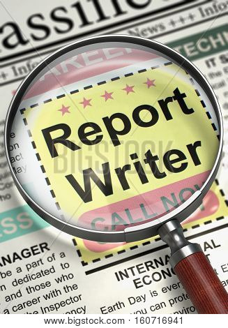 Report Writer - Jobs in Newspaper. Newspaper with Advertisements and Classifieds Ads for Vacancy Report Writer. Job Seeking Concept. Selective focus. 3D Rendering.