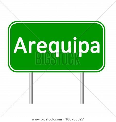 Arequipa road sign isolated on white background.
