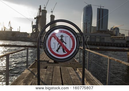 Restricted area sign on city marine port