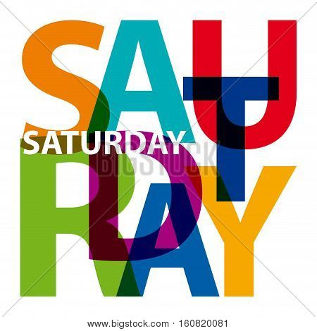 Vector colored saturday. Broken text, isolated illustration