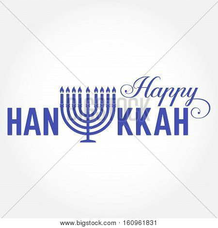 Happy Hanukkah greeting card. Typography design. Candlestick with nine candles. Vector illustration. Card with lettering text and Hanukkah menorah. Concept for shirt or logo, print, stamp, patch.