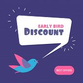 Early Bird Discount. Special Offer Sale Banner. Early Birds Vector Retail Concept. Discount Promotio poster