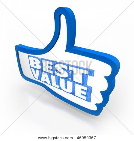 The words Best Value in a thumb's up symbol to illustrate the top score, rating or quality review for a product or service in comparison with other competing products
