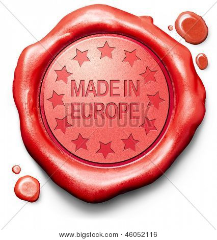 made in Europe original product buy local buy authentic European quality label red wax stamp seal